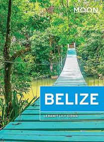 Moon Belize - 9781640490420 by Lebawit Lily Girma, 9781640490420