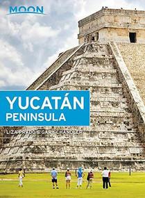 Moon Yucatán Peninsula - 9781640491397 by Liza Prado, Gary Chandler, 9781640491397