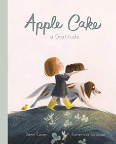 Apple Cake: A Gratitude by Genevieve Godbout, 9781786032157