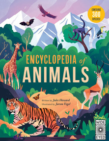 Encyclopedia of Animals (Contains 300 species!) - 9781786034625 by Mr. Jules Howard, Jarom Vogel, 9781786034625