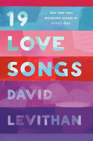 19 Love Songs by David Levithan, 9781984848642