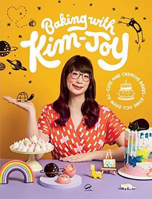 Baking with Kim-Joy (Cute and Creative Bakes to Make You Smile) by Kim-Joy Kim-Joy, 9781787134584