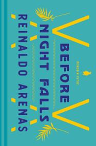 Before Night Falls (A Memoir) - 9780143134848 by Reinaldo Arenas, Dolores M. Koch, Jaime Manrique, 9780143134848