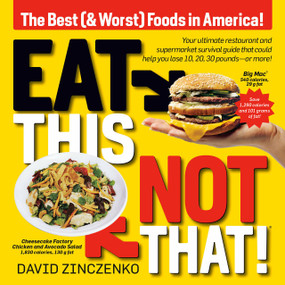 Eat This, Not That (Revised) (The Best (& Worst) Foods in America!) by David Zinczenko, 9781524796709
