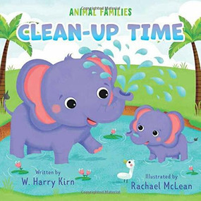 Clean-up Time - 9781948418706 by Rachael McLean, W. Harry Kirn, Clever Publishing, 9781948418706