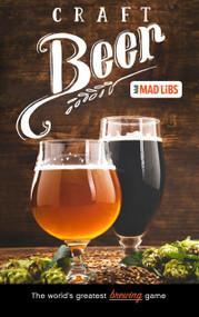 Craft Beer Mad Libs by Douglas Yacka, 9780593093597