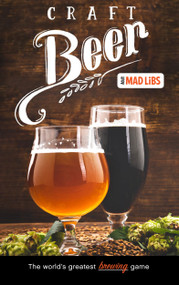 Craft Beer Mad Libs (World's Greatest Word Game) by Douglas Yacka, 9780593093597
