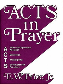 Acts in Prayer (Miniature Edition) by E.  W. Price, 9780805492095
