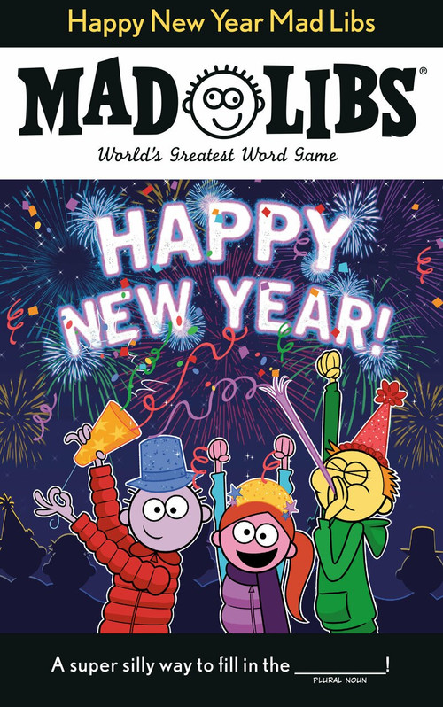Happy New Year Mad Libs by Gabrielle Reyes, 9780593092996