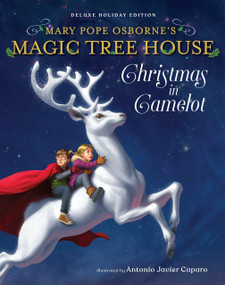 Magic Tree House Deluxe Holiday Edition: Christmas in Camelot by Mary Pope Osborne, Antonio Javier Caparo, 9781984895202