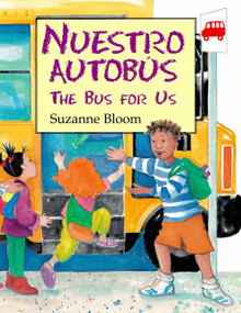 Nuestro Autobús (The Bus For Us) by Suzanne Bloom, 9781590786291