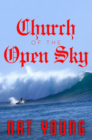 Church of the Open Sky by Nat Young, 9780143796718