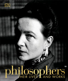 Philosophers (Their Lives and Works) by DK, 9781465482037