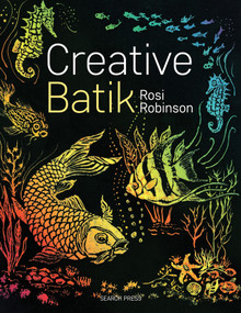 Creative Batik by Rosi Robinson, 9781782214083