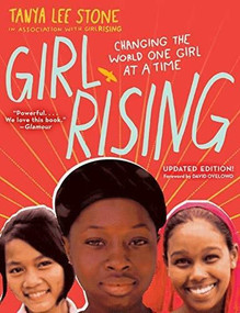 Girl Rising (Changing the World One Girl at a Time) - 9780553511499 by Tanya Lee Stone, 9780553511499
