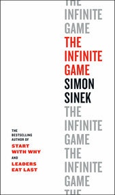 The Infinite Game by Simon Sinek, 9780735213500