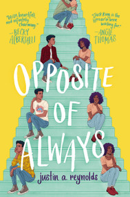 Opposite of Always - 9780062748386 by Justin A. Reynolds, 9780062748386