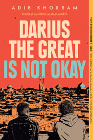 Darius the Great Is Not Okay - 9780525552970 by Adib Khorram, 9780525552970