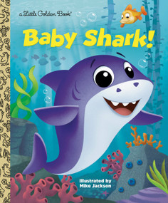 Baby Shark! by Golden Books, Mike Jackson, 9780593125090