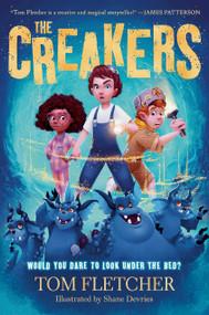 The Creakers - 9781524773342 by Tom Fletcher, Shane Devries, 9781524773342