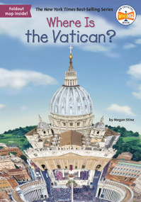 Where Is the Vatican? by Megan Stine, Who HQ, Laurie A. Conley, 9781524792596