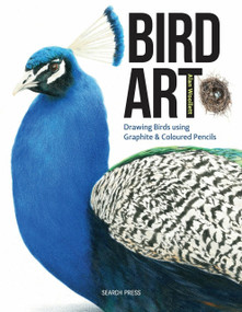 Bird Art (Drawing Birds using Graphite & Coloured Pencils) by Alan Woollett, 9781782212966