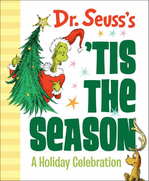 Dr. Seuss's 'Tis the Season: A Holiday Celebration by Dr. Seuss, 9781984848130