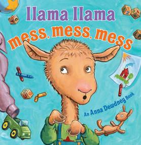 Llama Llama Mess Mess Mess by Anna Dewdney, Reed Duncan, 9780670016440