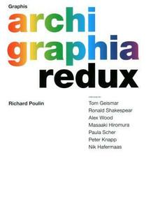 Graphis Archigraphia Redux by B. Martin Pedersen, Richard Poulin, 9781931241540