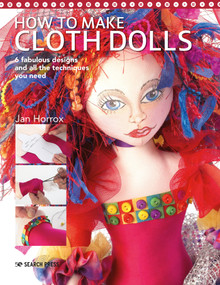 How to Make Cloth Dolls by Jan Horrox, 9781782217862