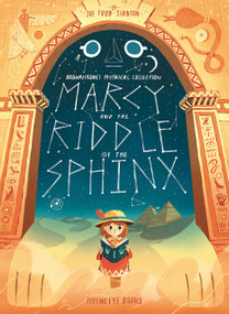 Marcy and the Riddle of the Sphinx (Brownstone's Mythical Collection 2) by Joe Todd-Stanton, 9781912497492