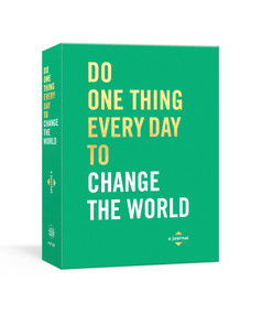 Do One Thing Every Day to Change the World (A Journal) by Robie Rogge, Dian G. Smith, 9780593135075
