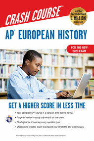 AP® European History Crash Course,  Book + Online (Get a Higher Score in Less Time) by Larry Krieger, Patti Harrold, 9780738612706
