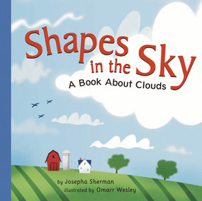 Shapes in the Sky (A Book About Clouds) - 9781404803411 by Josepha Sherman, Omarr Wesley, 9781404803411