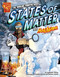 The Solid Truth about States of Matter with Max Axiom, Super Scientist by Cynthia Martin, Barbara Schulz, Tod Smith, Krista Ward, Michael Kelleher, Agnieszka Biskup, 9781429634519