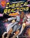 The Dynamic World of Chemical Reactions with Max Axiom, Super Scientist by Tod Smith, Cynthia Martin, Barbara Schulz, Matt Webb, Tod Smith, Krista Ward, Agnieszka Biskup, 9781429656351