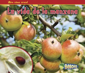 La vida de la manzana - 9781432952860 by Nancy Dickmann, 9781432952860