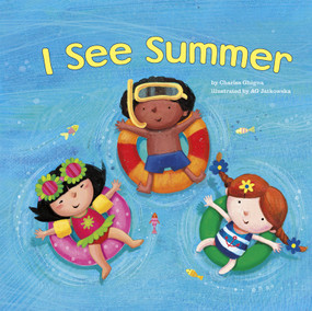 I See Summer (Miniature Edition) by Charles Ghigna, Agnieszka Jatkowska, 9781404868526