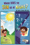 Where Does the Sun Go at Night? (An Earth Science Mystery) - 9781429671767 by Korey Scott, Amy S. Hansen, 9781429671767