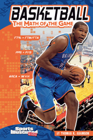 Basketball (The Math of the Game) - 9781429673174 by Thomas K. Adamson, 9781429673174