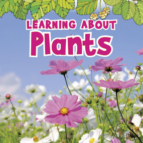 Learning About Plants - 9781410954060 by Catherine Veitch, 9781410954060