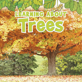 Learning About Trees - 9781410954077 by Catherine Veitch, 9781410954077