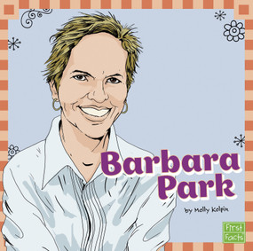 Barbara Park - 9781476534381 by Molly Kolpin, Michael Byers, 9781476534381