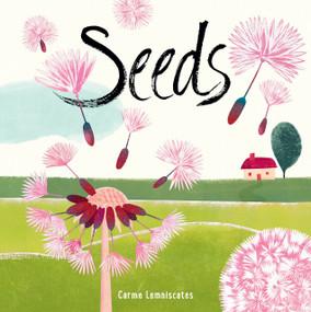 Seeds - 9781536208443 by Carme Lemniscates, Carme Lemniscates, 9781536208443