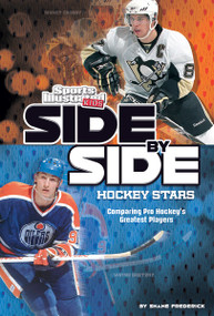 Side-by-Side Hockey Stars (Comparing Pro Hockey's Greatest Players) - 9781476561714 by Shane Frederick, 9781476561714
