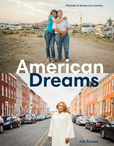 American Dreams (Portraits & Stories of a Country) - 9781984858290 by Ian Brown, 9781984858290