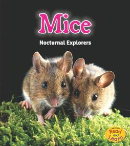 Mice (Nocturnal Explorers) - 9781484603178 by Rebecca Rissman, 9781484603178