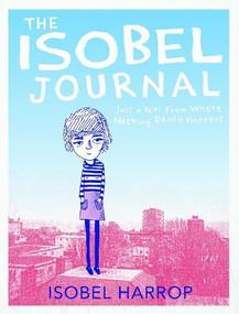 The Isobel Journal by Isobel Harrop, 9781630790035