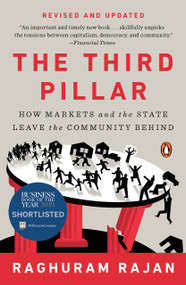 The Third Pillar (How Markets and the State Leave the Community Behind) - 9780525558330 by Raghuram Rajan, 9780525558330