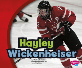 Hayley Wickenheiser - 9781491419779 by Chelsea Donaldson, 9781491419779